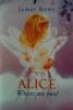 Alice, where are you?