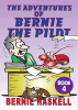 The Adventures of Bernie the Pilot - Book 4