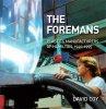 THE FOREMANS Plastics Manufacturers of Hamilton, 1940-1995